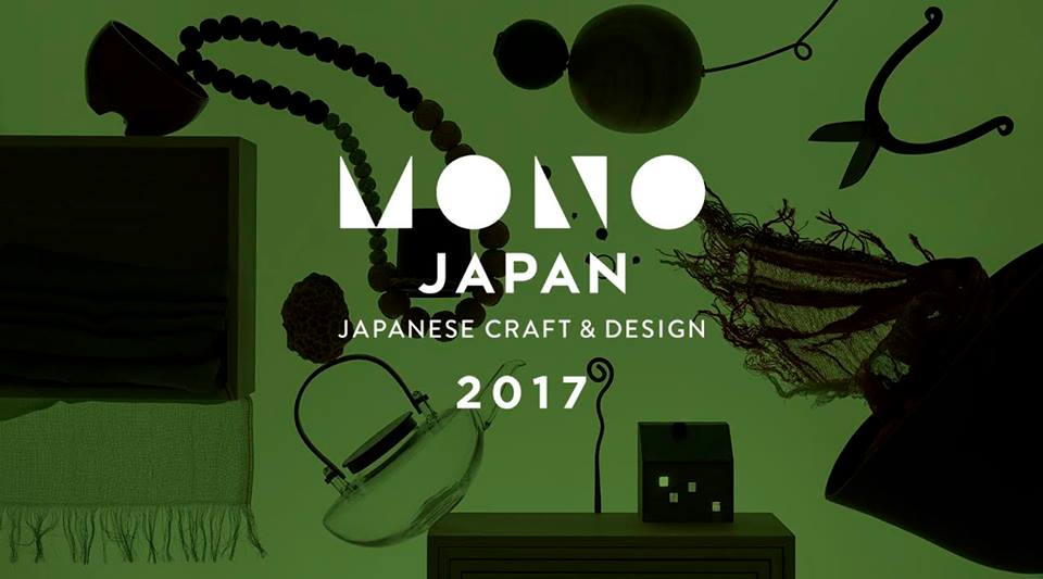MONO JAPAN 2017- Japanese Craft & Design –